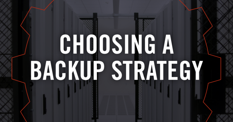 Choosing backup strategy blog